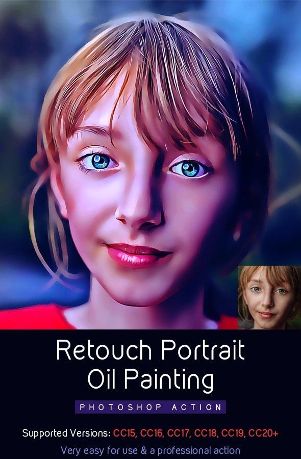 Retouch Portrait Oil Painting Action[Photoshop][28376484]