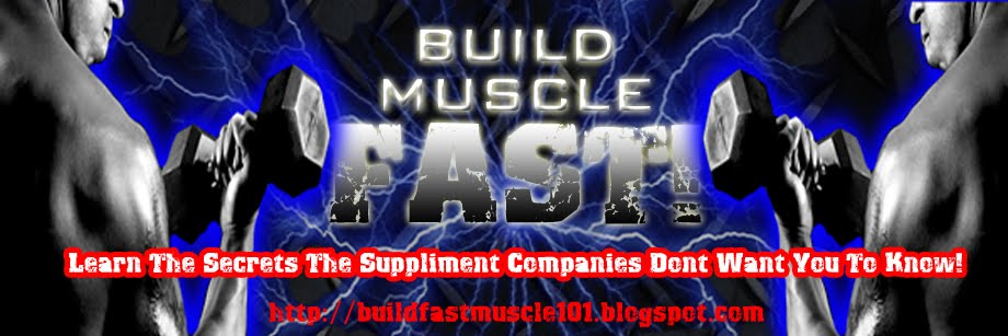 Build Muscle Fast!