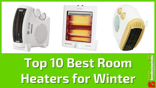 Top 10 Best Room Heaters for Winter in India