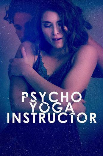 مشاهدة فيلم Psycho Yoga Instructor  مترجم 2020