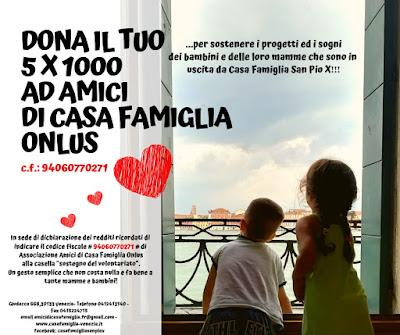 5x1000 A FAVORE DI AMICI DI CASA FAMIGLIA VENEZIA