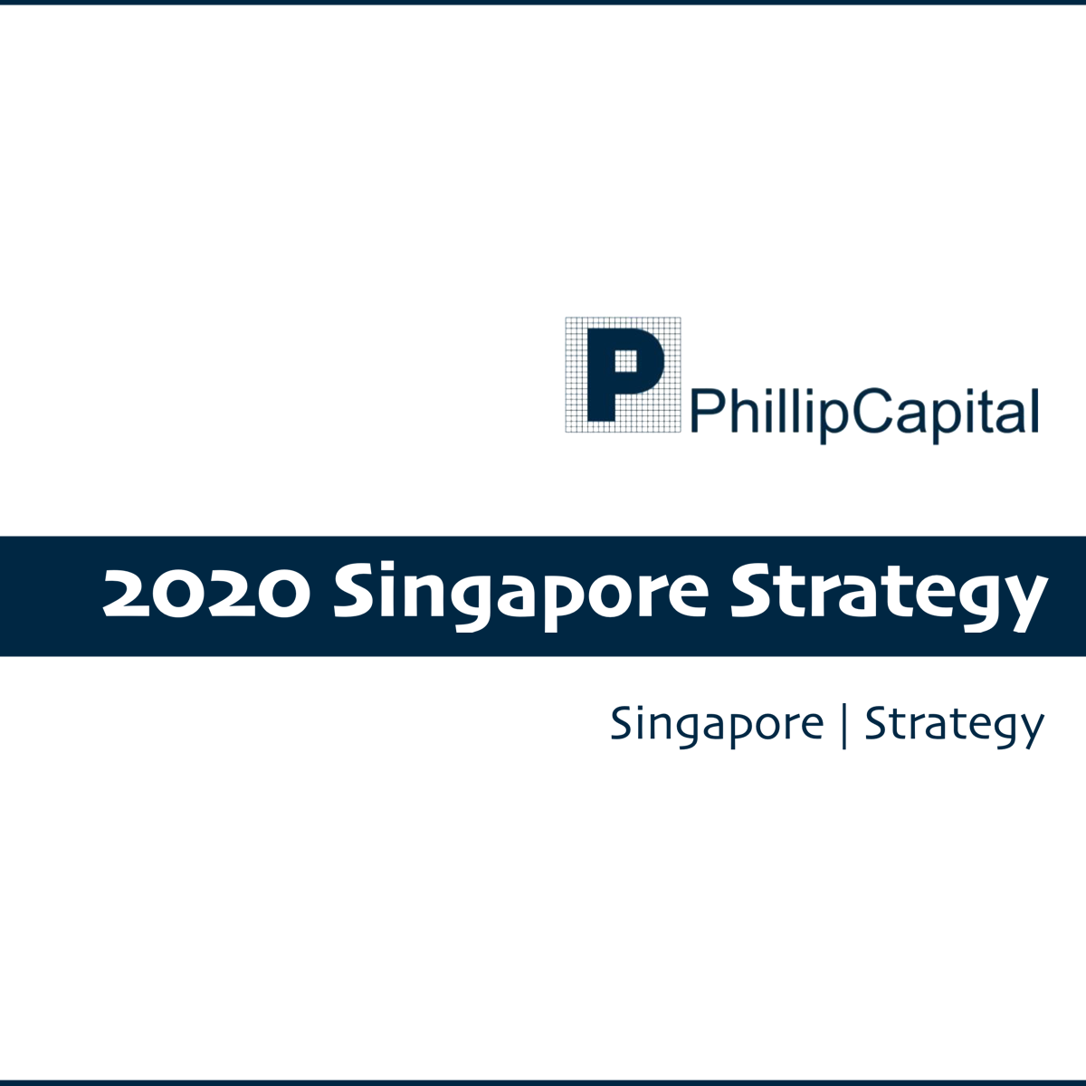 Phillip 2020 Singapore Strategy - Phillip Securities Research | SGinvestors.io