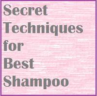 Secret Techniques for Best Shampoo