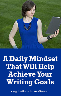 The Daily Mindset Practice That Will Help You Achieve Your Writing Goals