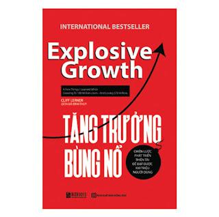 Tăng Trưởng Bùng Nổ - Chiến Lược Phát Triển Thiên Tài Để Đạt Được 100 Triệu Người Dùng ebook PDF-EPUB-AWZ3-PRC-MOBI