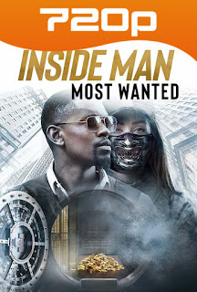Inside Man Most Wanted (2019) HD [720p] Latino-Ingles