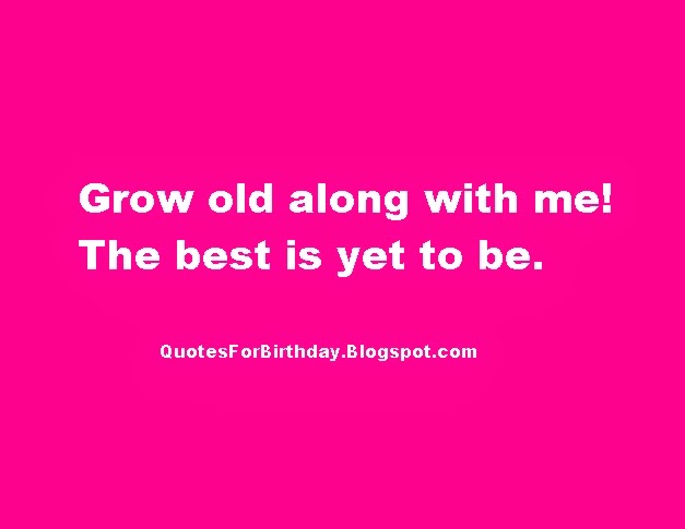 Quotes For Birthday: August 2014