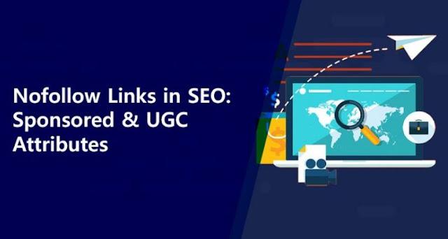 nofollow links seo sponsored backlinks tag ugc attributes linkbuilding