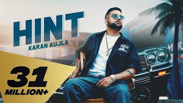 Hint Lyrics - Karan Aujla