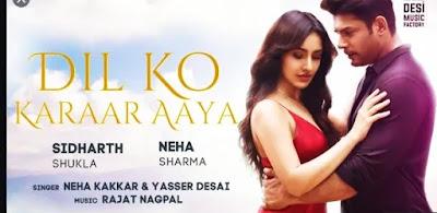 Dil Ko Karaar Aaya Lyrics | Neha Kakkar | Yasser Desai