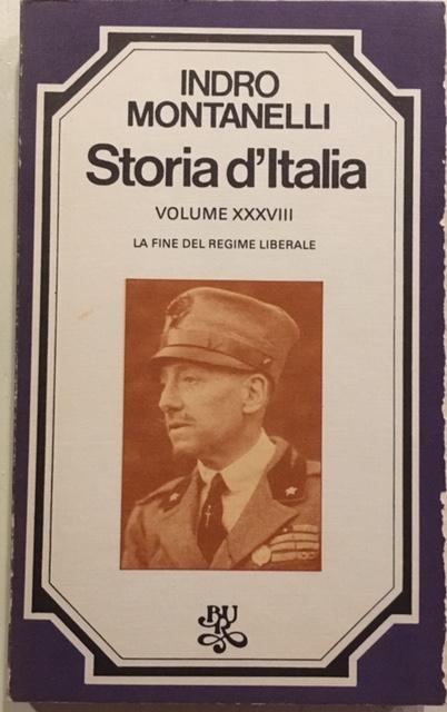 Indro Montanelli - Storia d'Italia. Volume XXXVIII. La fine del regime liberale. Anno 1977. Rizzoli - Editore, Milano