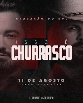 "Dupla Fernando & Sorocaba gravará DVD ""Isso é churrasco"" no dia 11 de agosto no recinto da FAICI 2019"
