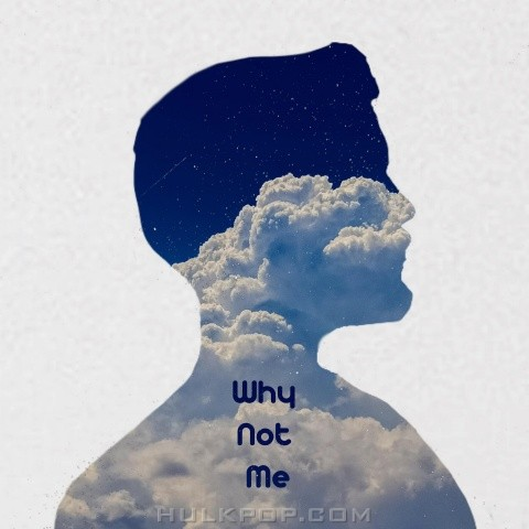 by me – Why Not Me – Single