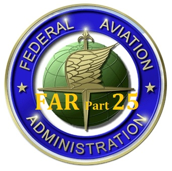 Airworthiness Standards: Transport Category Airplanes - FAR Part 25