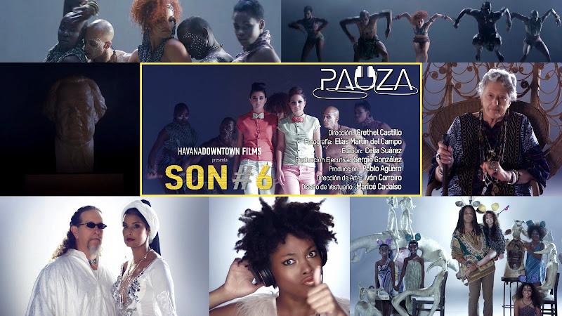 PAUZA - ¨SON #6¨ - Videoclip - Directora: Grethel Castillo. Portal Del Vídeo Clip Cubano