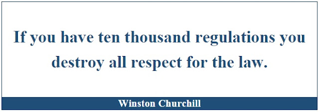 "Winston Churchill Leadership Quotes: ""If you have ten thousand regulations you destroy all respect for the law."" - Winston Churchill"