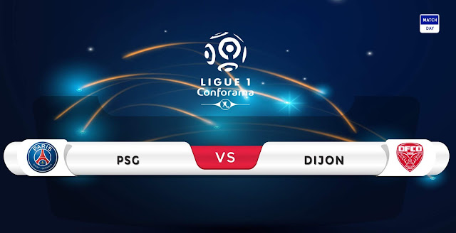 PSG vs Dijon Prediction & Match Preview