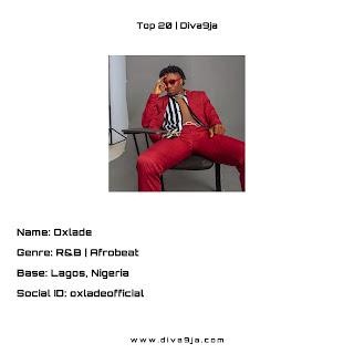 Oxlade | Top 20 On Diva9ja