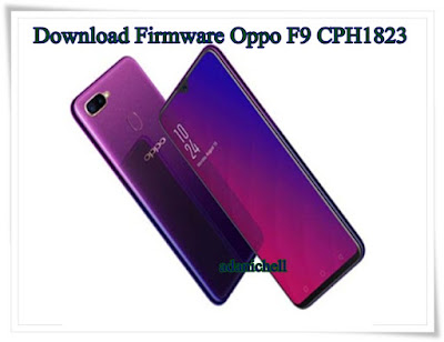 Download Firmware Oppo F9 CPH1823