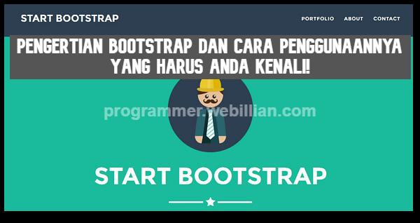 pengertian bootstrap dan cara penggunaannya yang harus dikenali