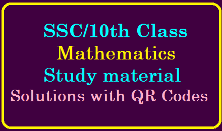 SSC 10th Class Mathematics Study material solutions with QR Codes/2019/12/ssc-10th-class-mathematics-study-material-with-solutions-QR-codes.html