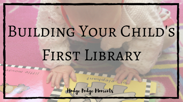 Building Your Child's First Library
