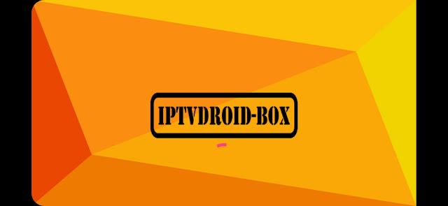 تطبيق IPTVDROID BOX الجديد لمشاهدة جميع القنوات المشفرة