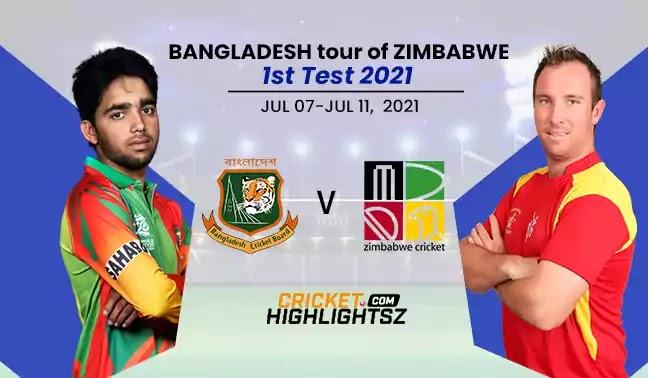 Bangladesh vs Zimbabwe Only Test 2021 Highlights | BAN vs ZIM 2021