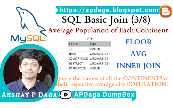HackerRank: [SQL Basic Join] (3/8) Average Population of Each Continent | FLOOR, AVG & INNER JOIN in SQL