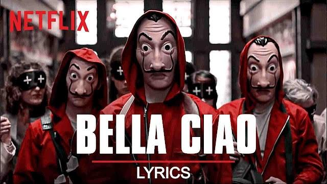Bella Ciao Lyrics / Meaning - Money Heist