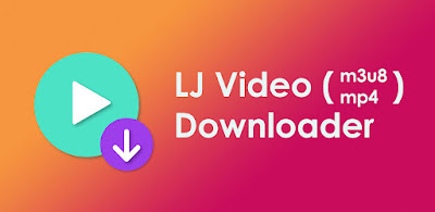 LJ VIDEO DOWNLOADER (PRO) APK FOR ANDROID