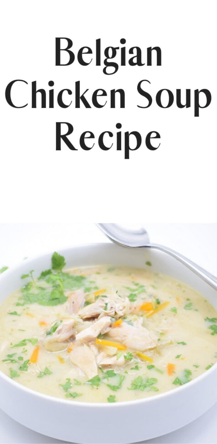 easy chicken soup for colds : belgian chicken soup