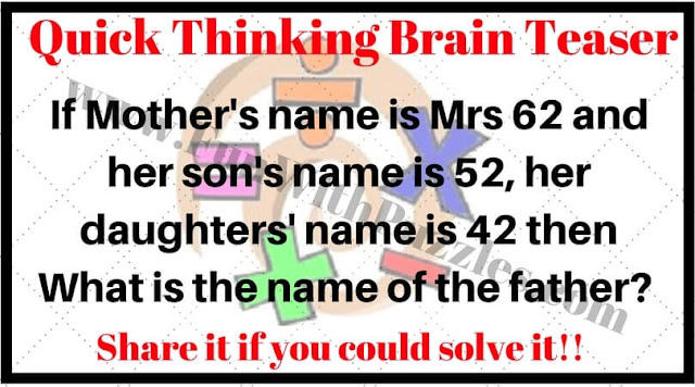 Quick Thinking Tricky Brain Teaser
