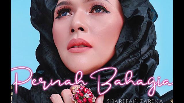 Lirik Lagu Pernah Bahagia Sharifah Zarina
