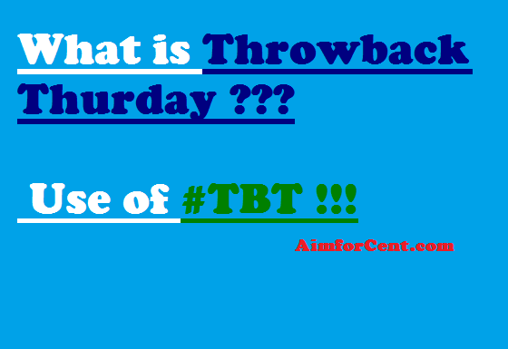 What is Throwback Thursday and Use of #tbt