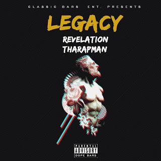 MUSIC: Revelation Tharapman – Legacy #Arewapublisize