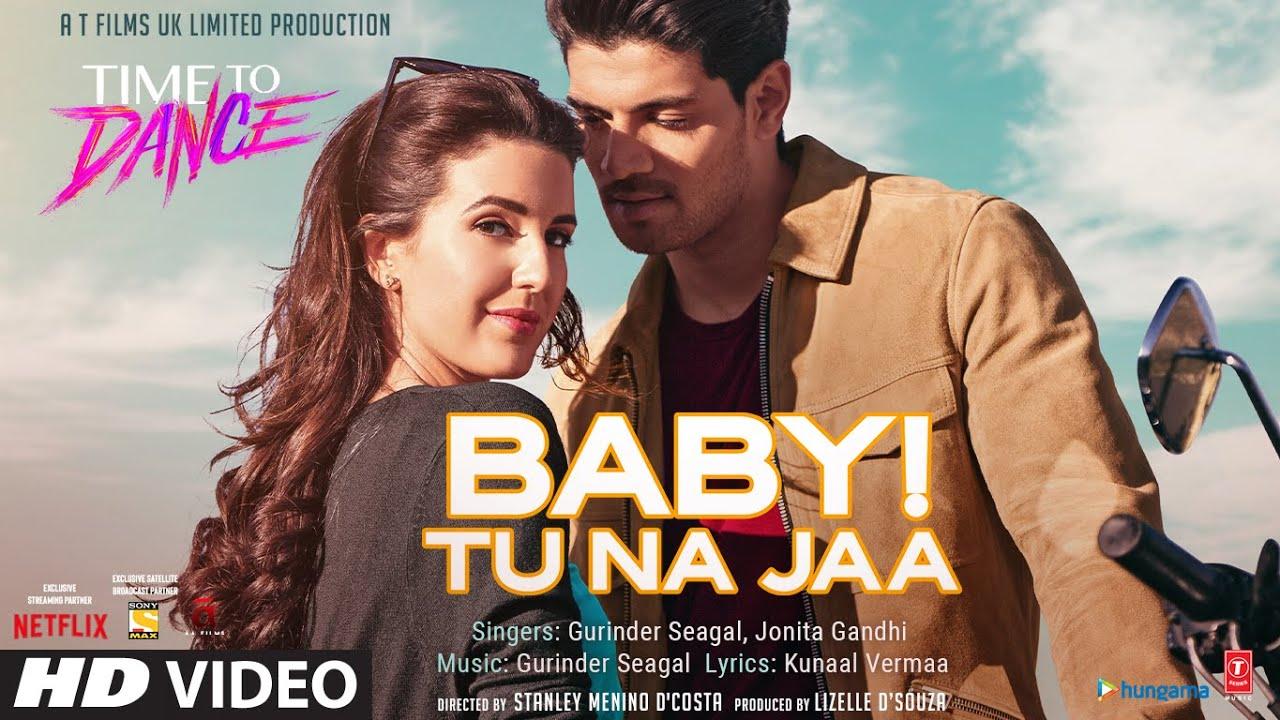 Baby tu na jaa lyrics in Hindi Time to dance Bollywood
