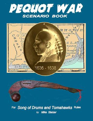 Pequot War Scenario Book: Wargame scenarios retelling the story of the Pequot War in New England, July 1636 to September 1638