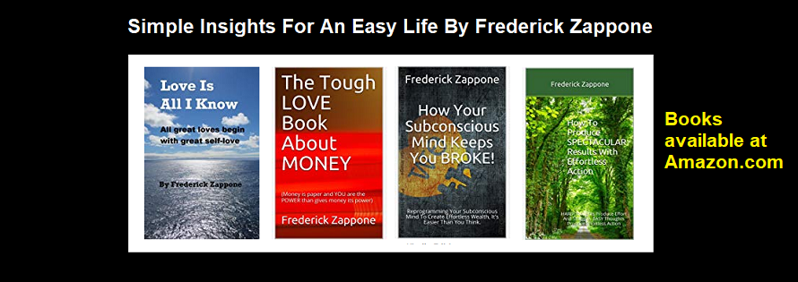 SIMPLE Insights For An EASY Life By Frederick Zappone