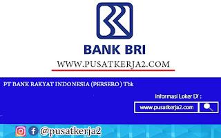Lowongan Kerja SMA D3 S1 Sumatera Barat BUMN PT BRI (Persero) Desember 2020