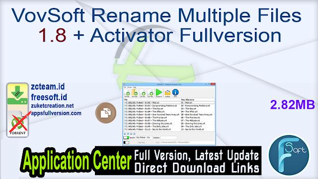 VovSoft Rename Multiple Files 1.8 + Activator Fullversion