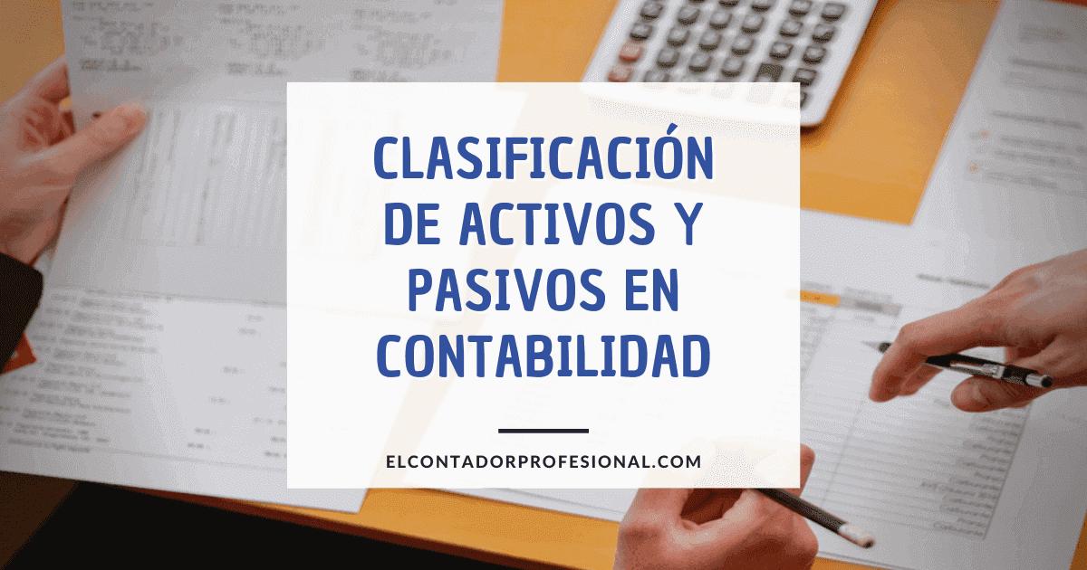 clasificacion de activo y pasivo contabilidad