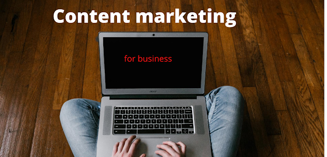 Why Content Marketing is Informant for your business