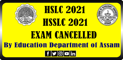 HSLC and HSSLC Exam 2021 Called Off in Assam