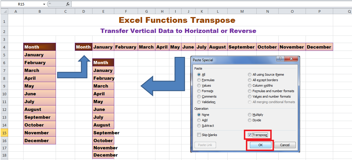 Excel Functions Transpose - Transfer column Horizontal data to Row in Vertical Form and Row's Vertical data to column in Horizontal Form