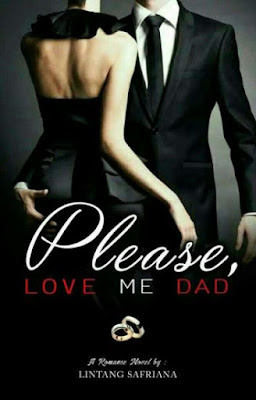 Please Love Me, Dad! by Lintang Safriana Pdf