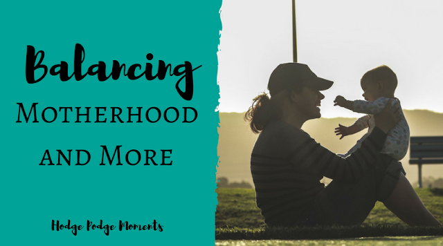 Balancing Motherhood and More