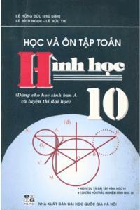 Học Và Ôn Tập Toán Hình Học 10 - Lê Hồng Đức