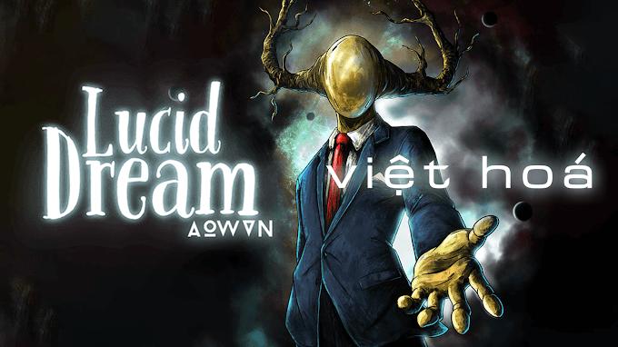 Game Lucid Dream Việt Hoá 100% cho Android | Trọn bộ 3 phần 1 2 3