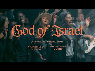 [Video] God Of Israel - Maverick City Music